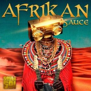 Afrikan Sauce BY Sauti Sol